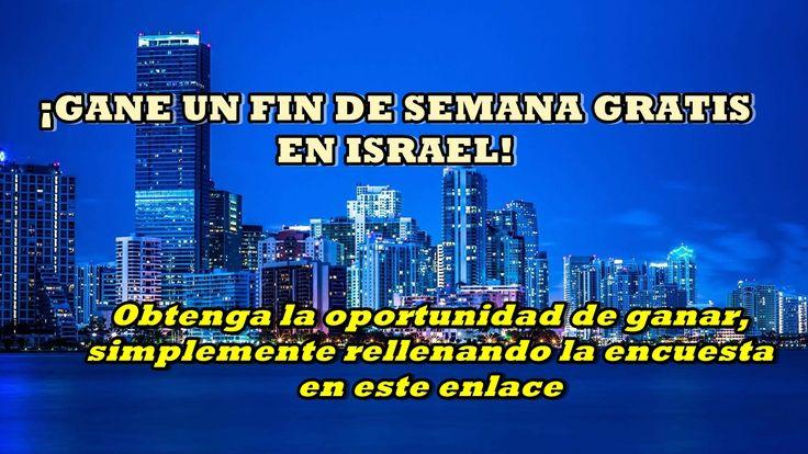 ¡GANE UN FIN DE SEMANA GRATIS EN ISRAEL! Obtenga la oportunidad de ganar, simplemente rellenando la encuesta en este enlace