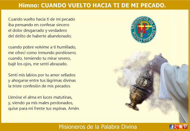 MISIONEROS DE LA PALABRA DIVINA: HIMNO LAUDES - CUANDO VUELTO HACIA TI DE MI PECADO...