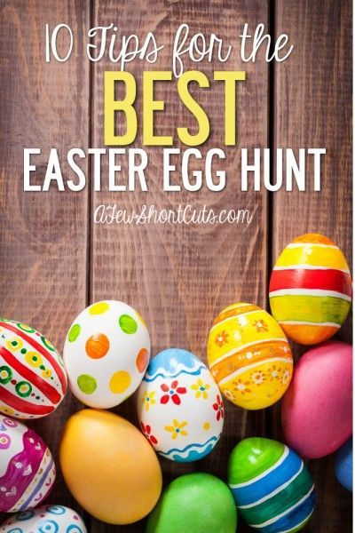 Get ready for Easter with these 10 Tips for the Best Easter Egg Hunt. These simple egg hunt tips will help you make some amazing memories with your family & friends.