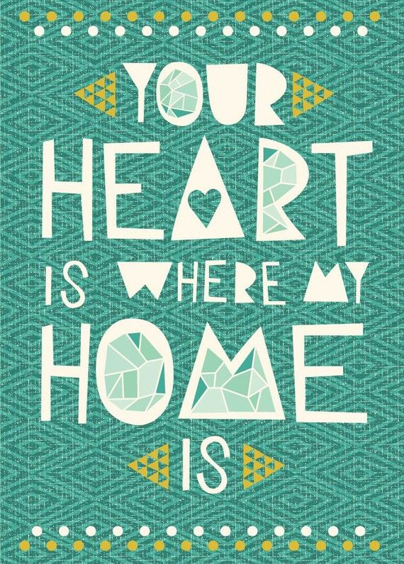 Your Heart Is Where My Home Is by Hillary Bird on Etsy