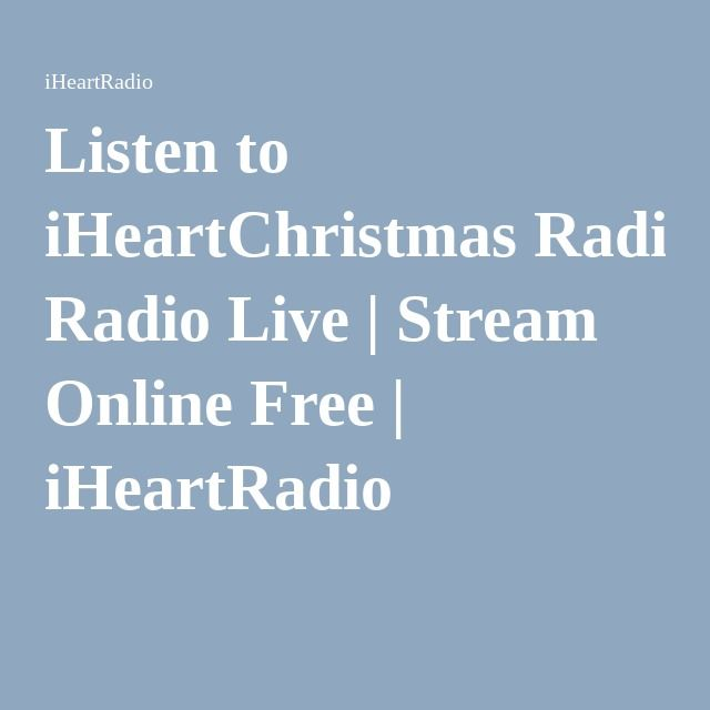 Listen to iHeartChristmas Radio Live | Stream Online Free ...