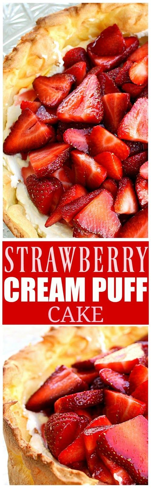 Strawberry Cream Puff Cake | Food And Cake Recipes