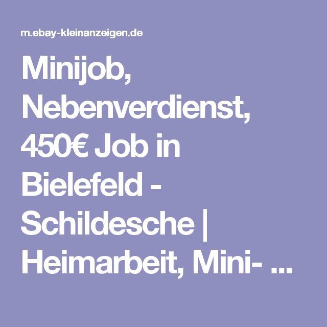 Minijob, Nebenverdienst, 450€ Job in Bielefeld - Schildesche | Heimarbeit, Mini- & Nebenjobs | eBay Kleinanzeigen