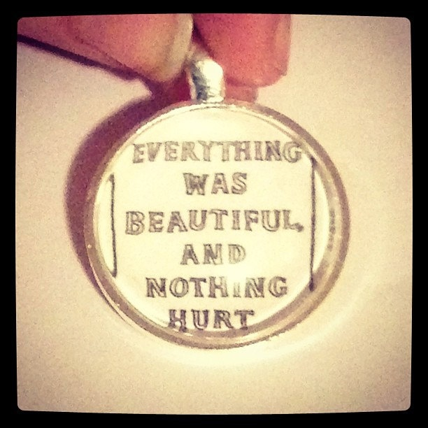 Everything Was Beautiful and Nothing Hurt. | Writers and ...