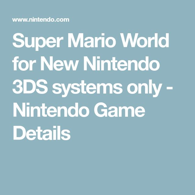 Super Mario World for New Nintendo 3DS systems only - Nintendo Game Details