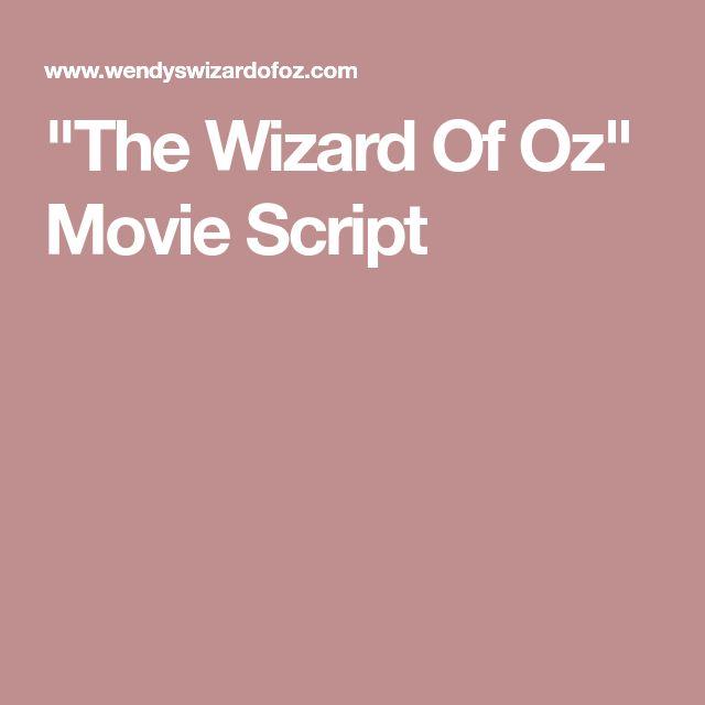 """The Wizard Of Oz"" Movie Script"