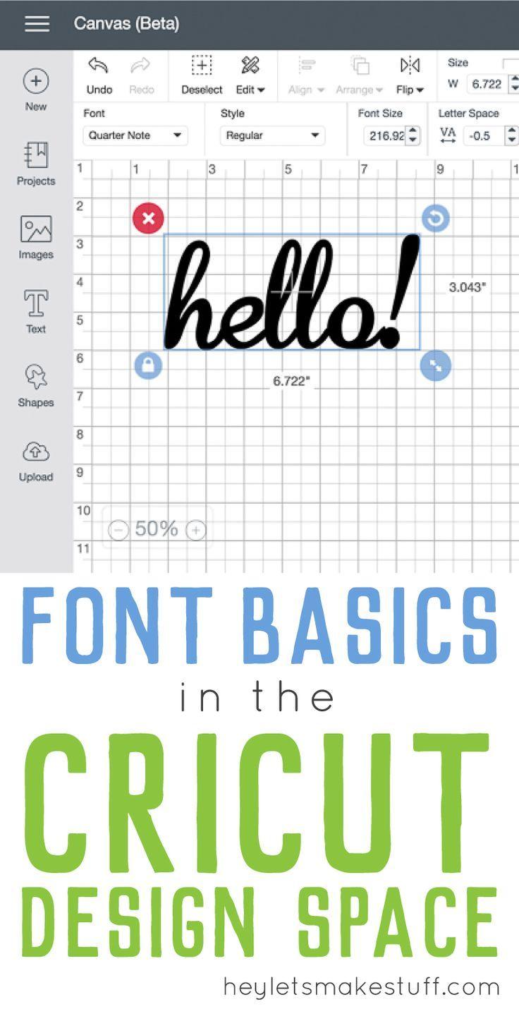 Font Basics in the Cricut Design Space Cricut tutorials