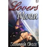 Lovers Moan (Kindle Edition)By Savannah Chase