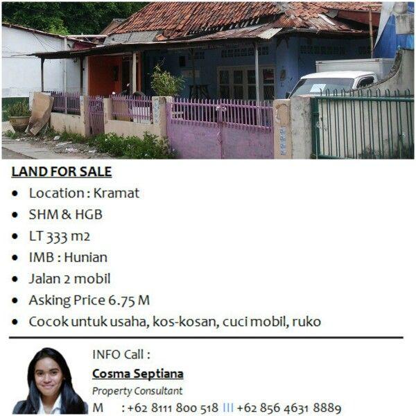 LAND FOR SALE - Location : Kramat - SHM & HGB - LT 333 m2 - IMB : Hunian - Jalan 2 mobil - Asking Price 6.75 M  INFO call Cosma 0811-1800-518, PIN 2142604
