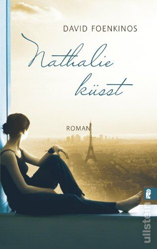 Nathalie küsst: Roman von David Foenkinos ~ einmal gelesen ~ leichte Leserillen ~ sonst guter gebrauchter Zustand