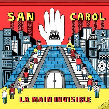 La main invisible (vinyl LP / CD), by San Carol