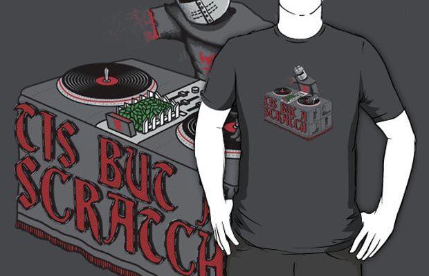 Tis Tis Tis But A Scratch T-Shirt Get yours here: http://tshirtonomy.com/go/tis-but-a-scratch