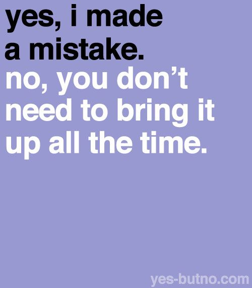 Best 25+ We all make mistakes ideas on Pinterest | People make mistakes, Make  mistakes and Making mistakes
