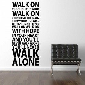Image from http://www.wallstickerland.dk/media/product/ca2/you-ll-never-walk-alone-liverpool-69a.jpg.