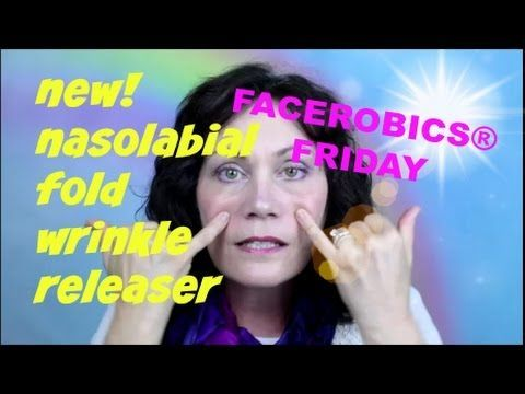 Face Exercise - Add this New Nasolabial Fold Wrinkle Releaser to your Fa......