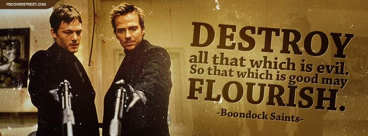 Boondock Saints Destroy All Evil Quote Facebook Cover