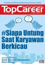 Cover Majalah Edisi 33 | Siapa Untung Saat Karyawan Berkicau