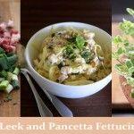 Leek+and+Pancetta+Fettucini