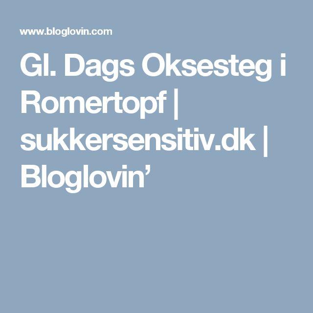 Gl. Dags Oksesteg i Romertopf | sukkersensitiv.dk | Bloglovin'