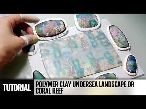 DIY Polymer clay Undersea Landscape or Coral Reef. New and Unique VIDEO Tutorial! - YouTube