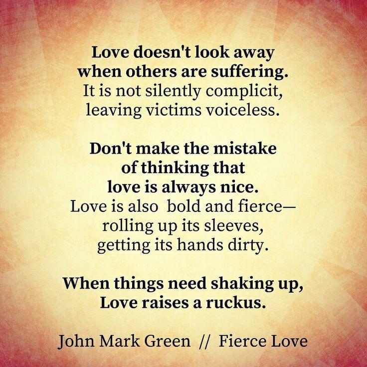 Fierce Love quote by John Mark Green #johnmarkgreenpoetry ...