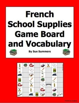 French School Supplies / Class Objects Board Game and Vocabulary by Sue Summers - This is a 32 square board game containing images of 11 different school supplies.