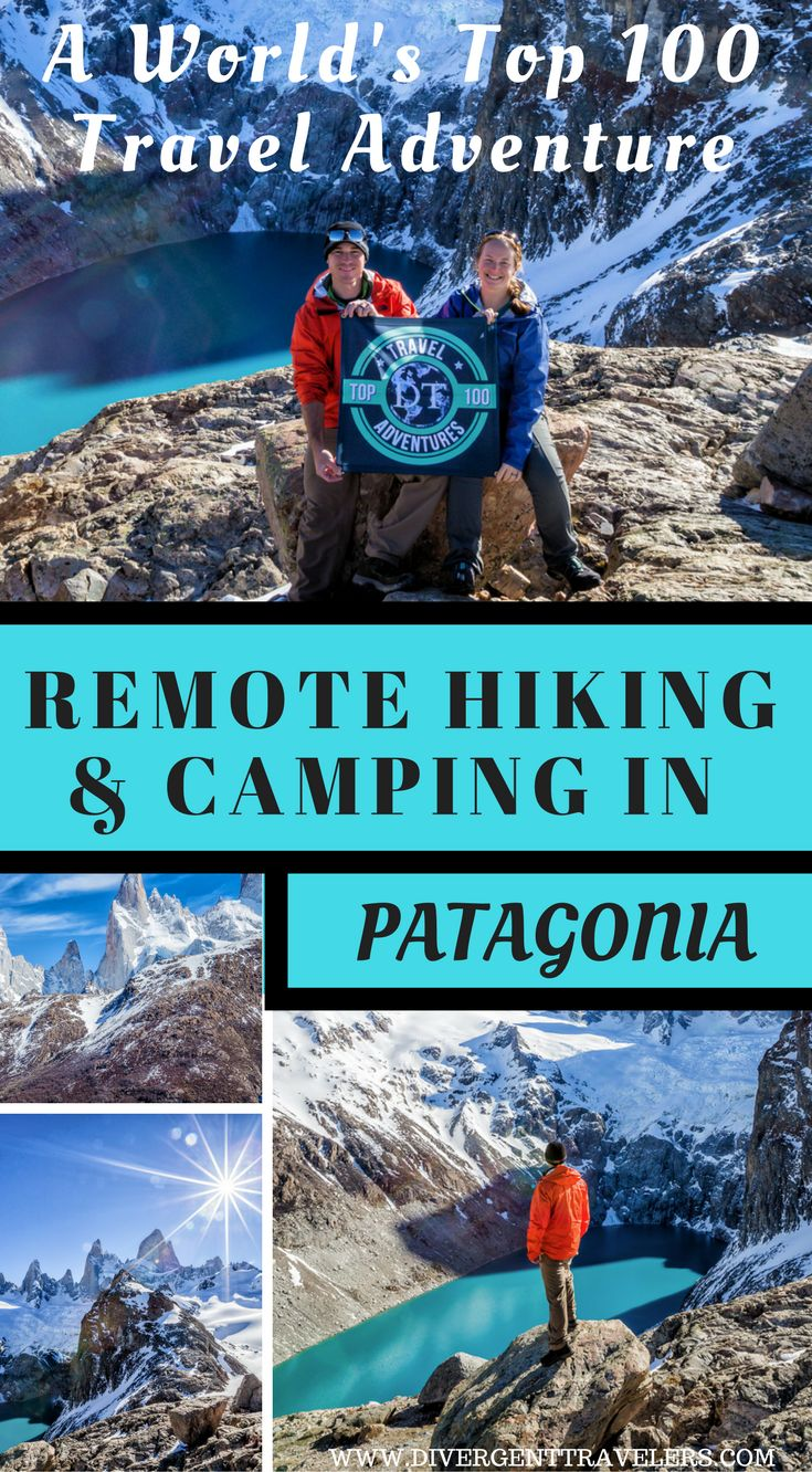 A world's top 100 travel adventure, Remote hiking & camping in Patagonia by America's Adventure Couple.  As we're currently on a mission to take on and complete the Top 100 Travel Adventures in the World, we decided to finally make a break for South America and chase some of those adventures. Click to read more. #Patagonia #Travel #Adventure