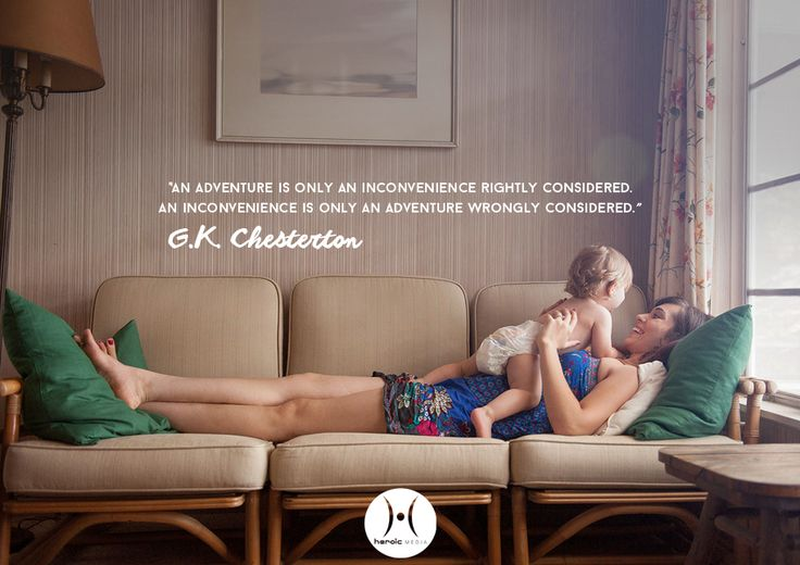 """""""An adventure is only an inconvenience rightly considered. An inconvenience is only an adventure wrongly considered."""" ― G.K. Chesterton  Praying that we can look at #unplanned pregnancies not as inconveniences, but as an opportunity for a hope-filled #adventure. #life #joy"""