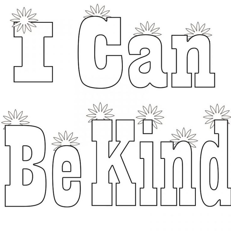 Amazing Be Kind Coloring Page I Can Be Printable Have