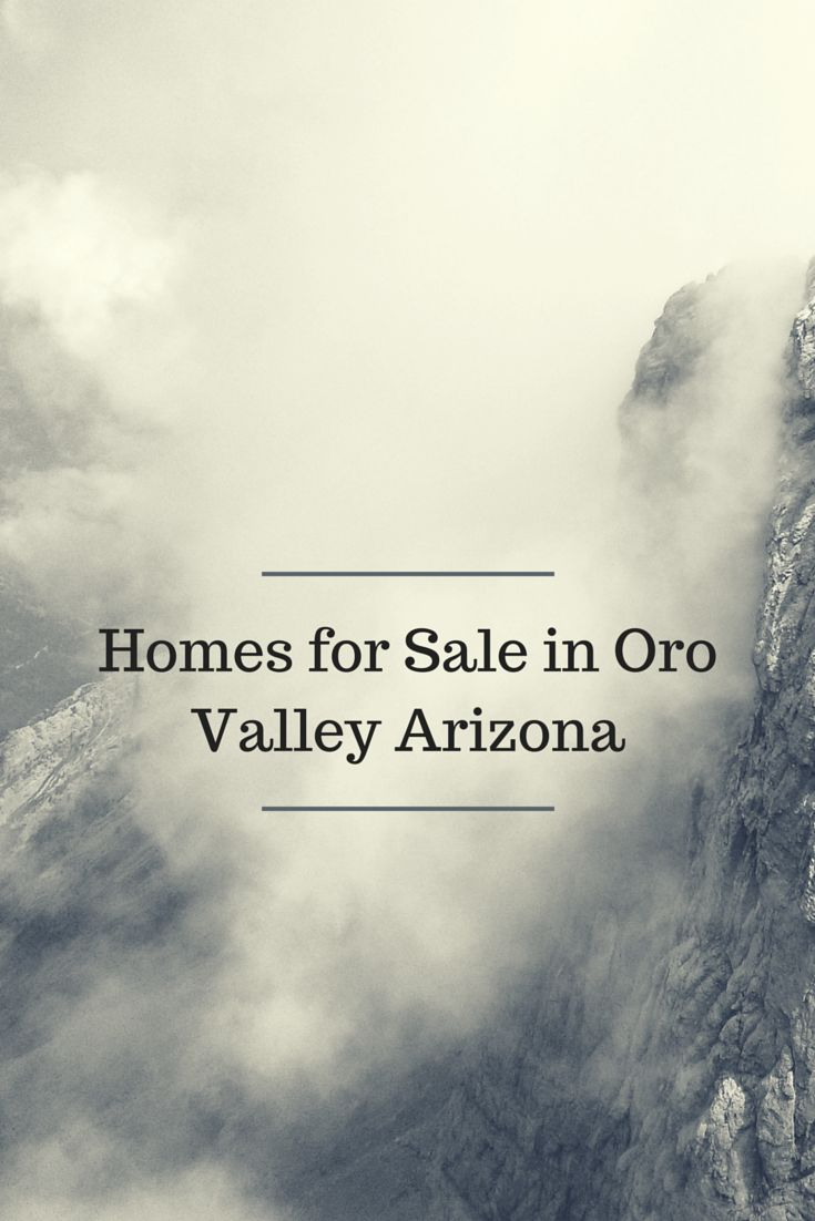 Looking for that dream home in Oro Valley Arizona.  Homes for sale in Oro Valley