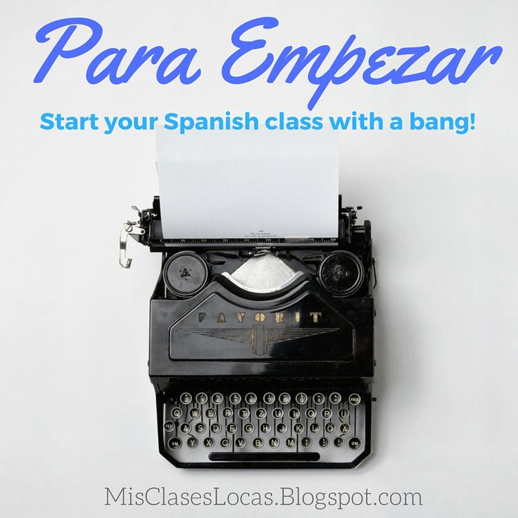 Something I posted about my first summer was how I start each class, Para Empezar . Now every week does not follow this exact plan, such a...