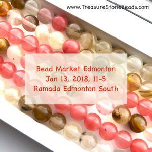 Beads, Gemstones @ Bead Market Edmonton, Jan 13, 2018