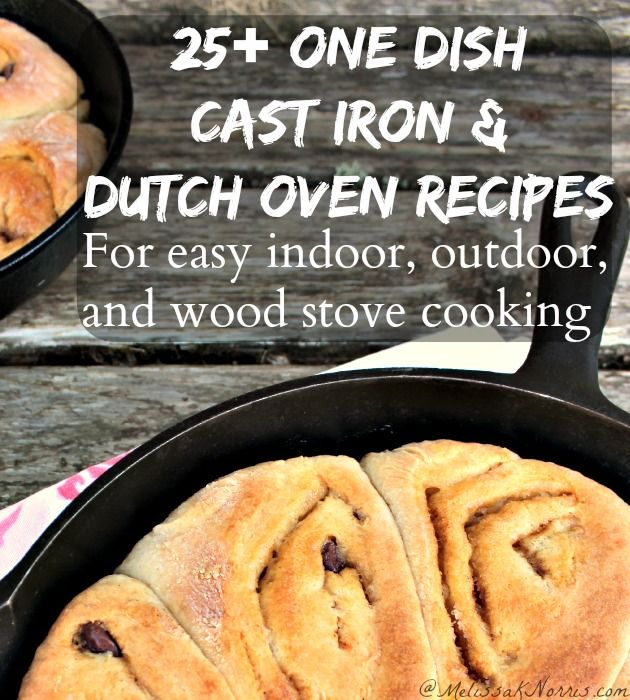 25 Recipe Round-Up For Cast Iron And Dutch Ovens
