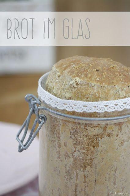 Brot im Glas mit Haferflocken und Haselnüssen - Tulpentag. Der Blog