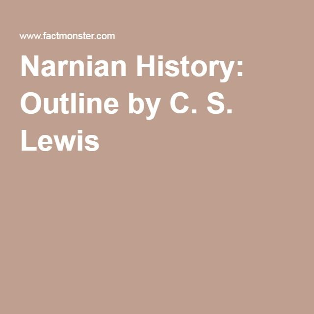 Narnian History: Outline by C. S. Lewis