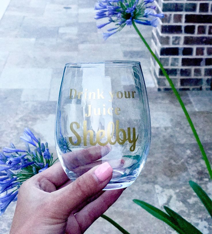 A personal favorite from my Etsy shop https://www.etsy.com/listing/540408211/drink-your-juice-shelby-wine-glass-steel