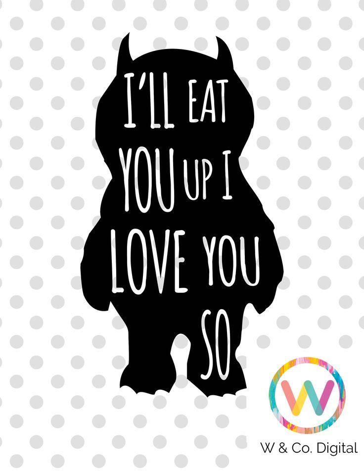 Image result for i'll eat you up i love you so svg