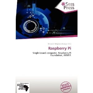Raspberry Pi (Paperback)  http://documentaries.me.uk/other.php?p=6136272644  6136272644