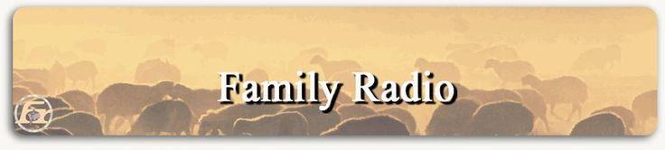 Family Radio • Feeding God's Sheep
