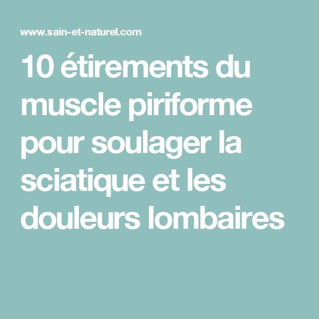 10 étirements du muscle piriforme pour soulager la sciatique et les douleurs lombaires