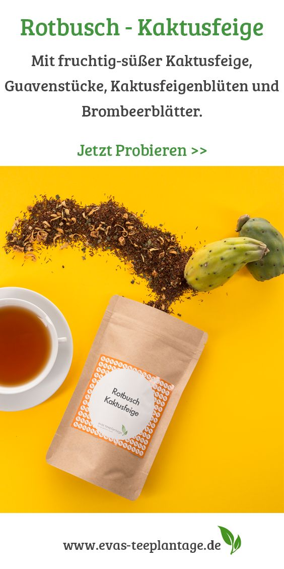 Rooibos-Tee mit fruchtig-süßer Kaktusfeige.