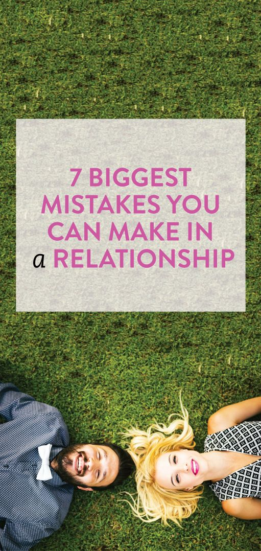 relationship mistakes to avoid #dating