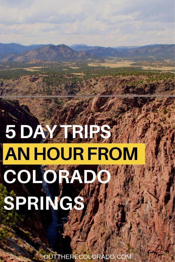 5 Day Trips an Hour or Less from Colorado Springs Road