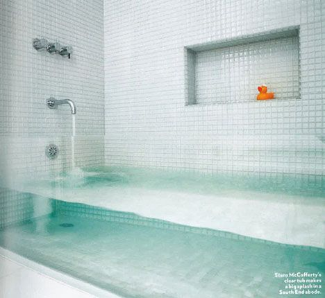 Invisible Bathtub. People in glass houses would want one.