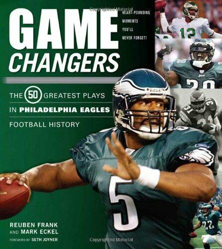 Philadelphia Eagles Game Changers: QB Donovan McNabb,  QB Randall Cunningham, S Brian Dawkins, RB Wilbert Montgomery & RB Duce Staley