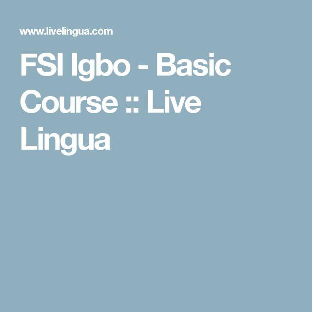FSI Igbo - Basic Course :: Live Lingua