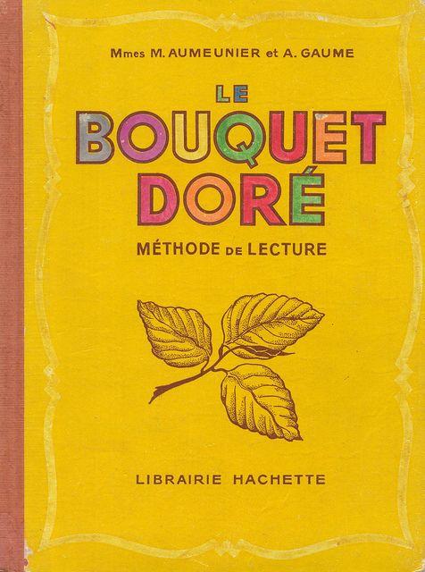 Aumeunier et Gaume - Le Bouquet doré, méthode de lecture (1947)