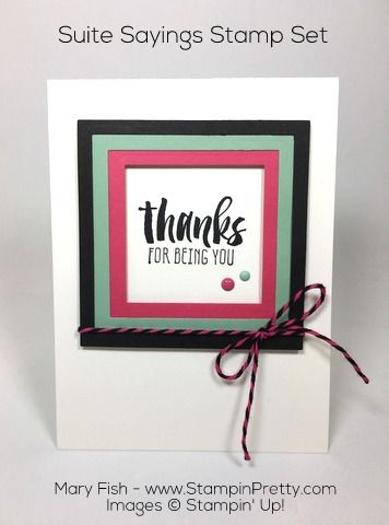Suite Sayings stamp set and Squares Collection Framelit Dies combine for a clean and simple than you card - designed by Mary Fish, Independent Stampin' Up! Demonstrator. Details, supply list and more card ideas on http://stampinpretty.com/2016/01/suite-sayings-thank-you-card.html