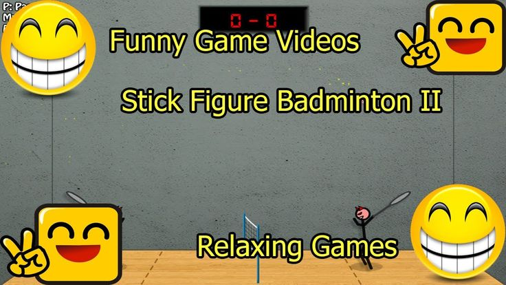 Funny Game Videos   Relaxing Games   Stick Figure Badminton II # 8