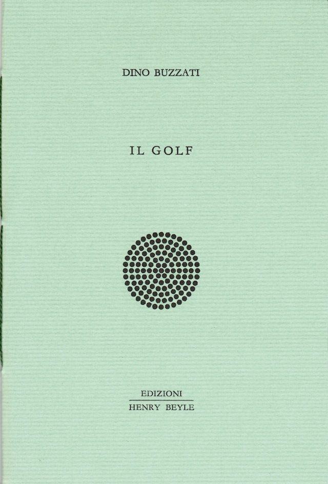 Il golf - Dino Buzzati - Henry Beyle Edizioni